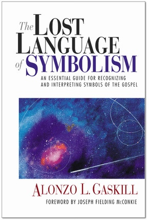 Image for THE LOST LANGUAGE OF SYMBOLISM - An Essential Guide for Recognizing and Interpreting Symbols of the Gospel