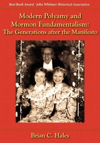 Image for Modern Polygamy and Mormon Fundamentalism -  The Generations after the Manifesto