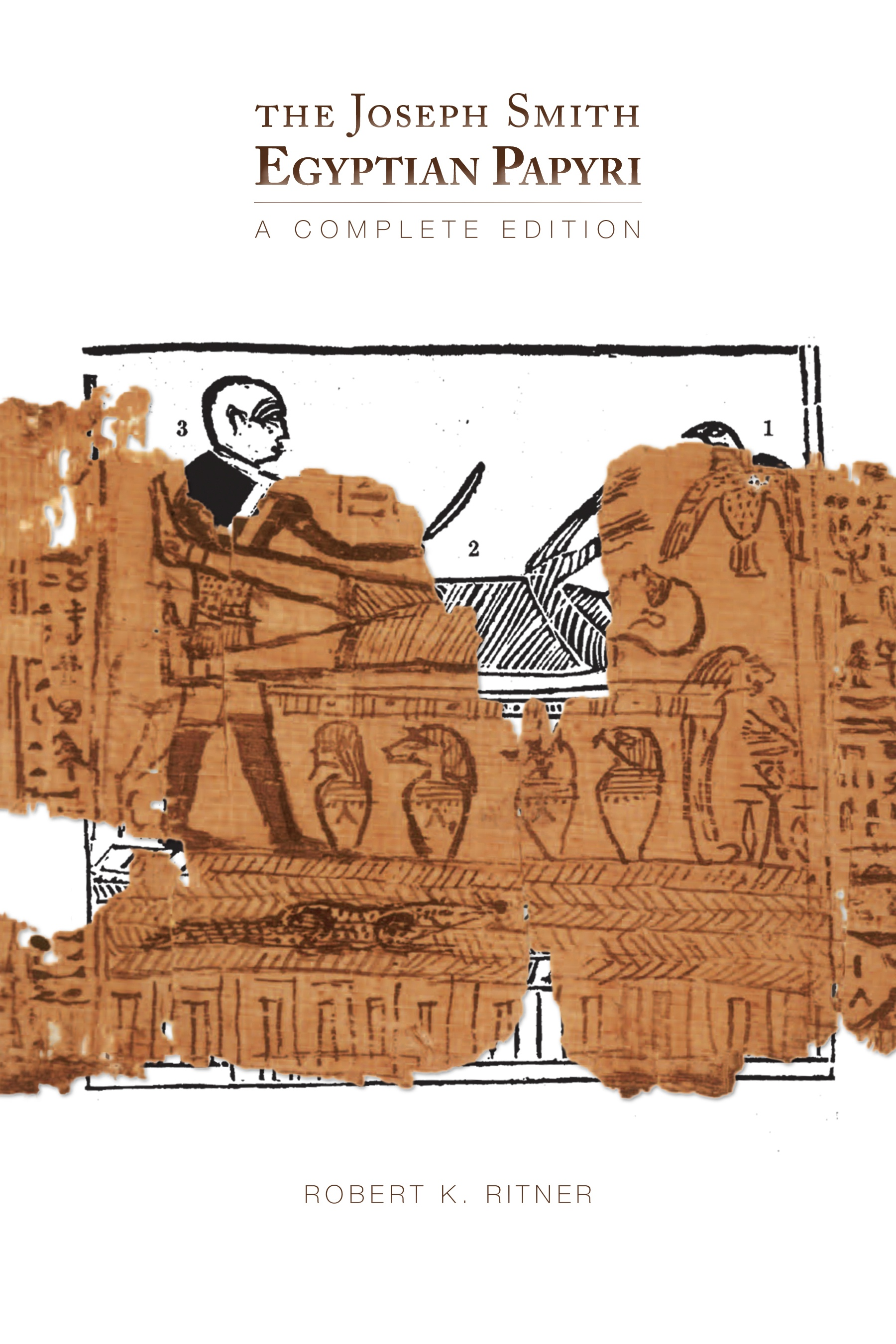 Image for The Joseph Smith Egyptian Papyri - A Complete Edition