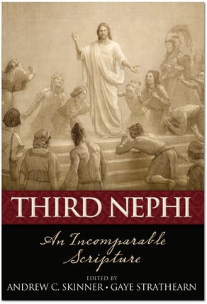 Image for Third Nephi - An Incomplete Scripture