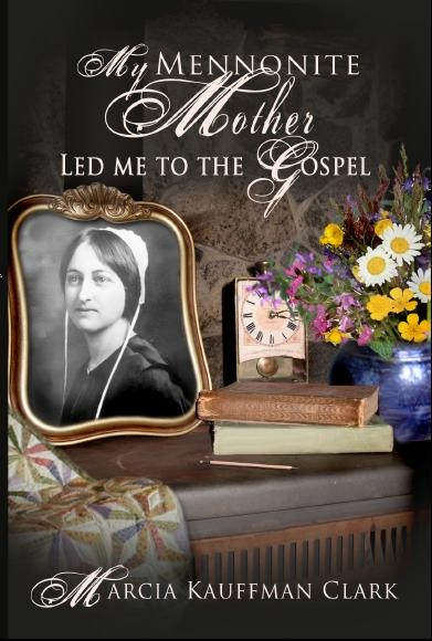 Image for My Mennonite Mother Led Me to the Gospel