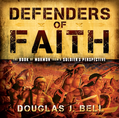 Image for Defenders of Faith -  The Book of Mormon from a Soldier's Perspecitive