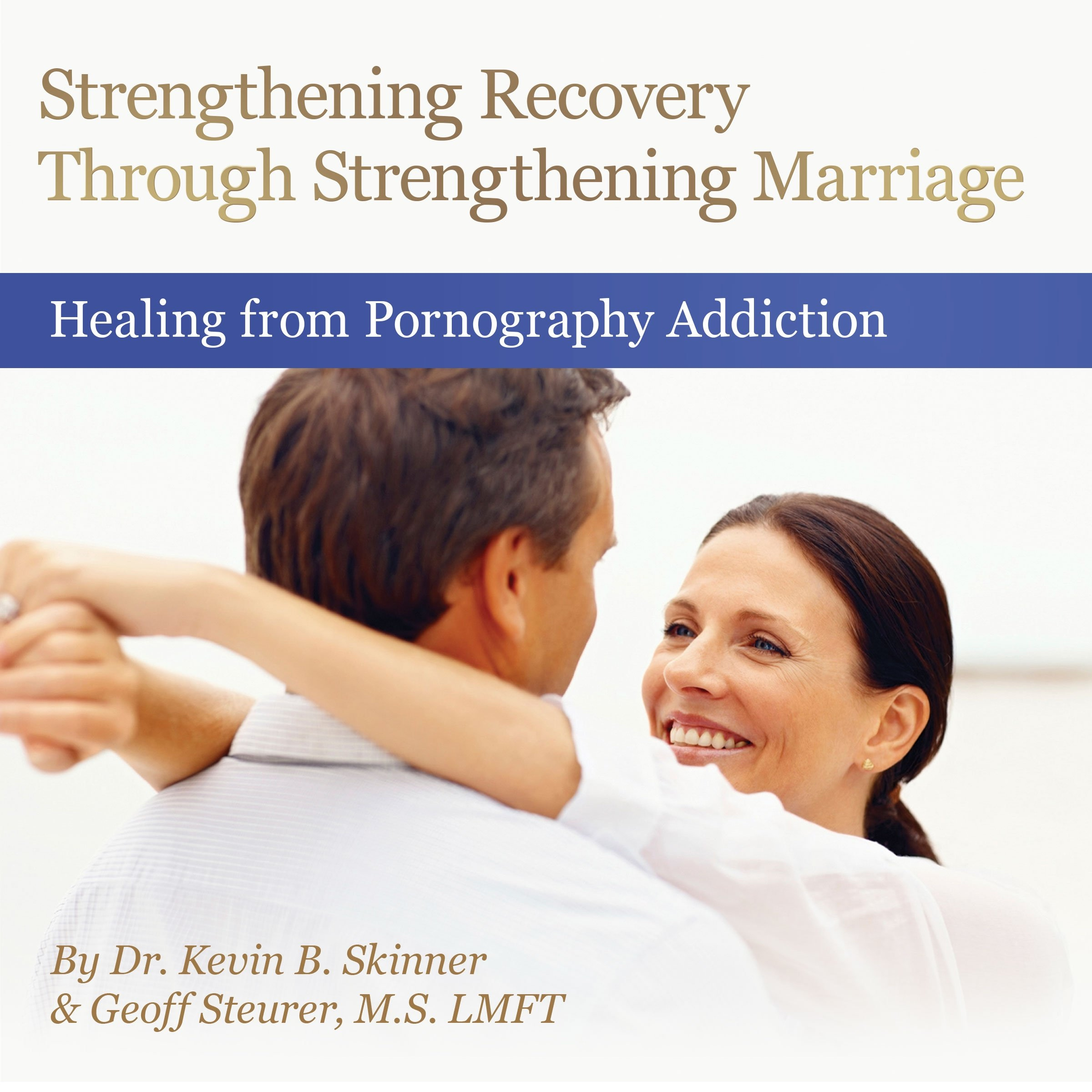 Image for Strengthening Recovery through Strengthening Marriage