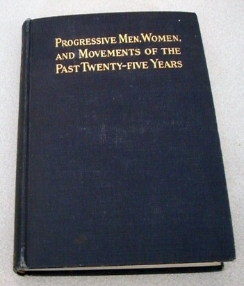 Image for Progressive Men, Women, and Movements of the Past Twenty-Five Years