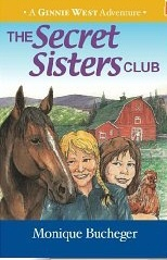 Image for The Secret Sisters Club -  A Ginnie West Adventure - Vol 1