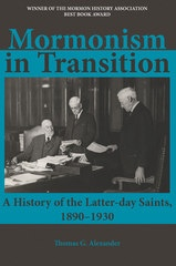 Image for Mormonism in Transition -  A History of the Latter-day Saints, 1890-1930