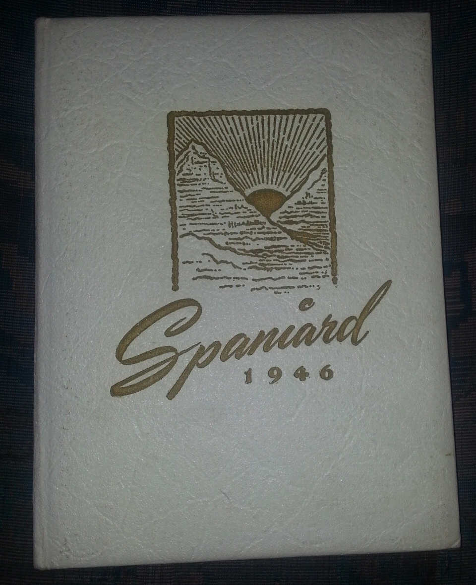 Image for THE SPANIARD 1946 - (Spanish Fork, Utah High School Yearbook)