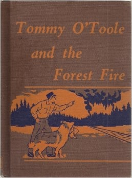 Image for TOMMY O'TOOLE AND THE FOREST FIRE