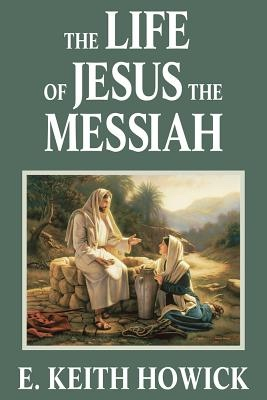 Image for The Life of Jesus the Messiah