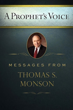 Image for A Prophet's Voice - Messages from Thomas S. Monson