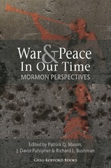 Image for War and Peace in Our Time: Mormon Perspectives
