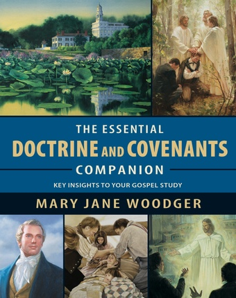Image for The Essential Doctrine and Covenants Companion -  Key Insights to Your Gospel Study
