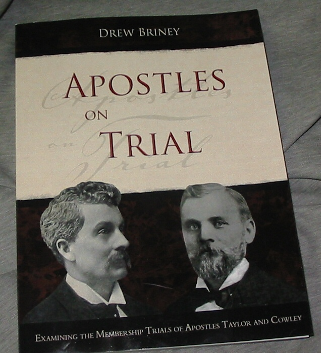 Image for Apostles on Trial -  Examining the Membership Trials of Apostles Taylor and Cowley
