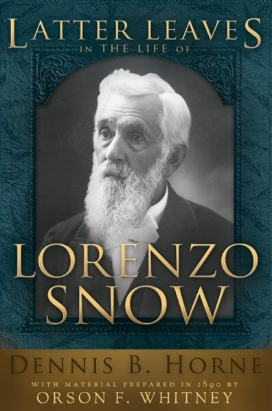 Image for Latter Leaves in the Life of Lorenzo Snow