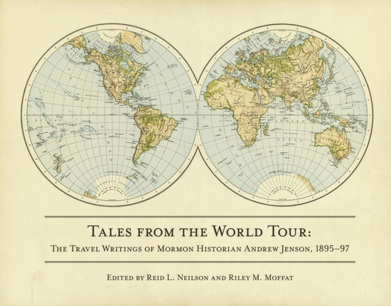 Image for Tales from the World Tour - The 1895-1897 Travel Writings of Mormon Historian Andrew Jenson