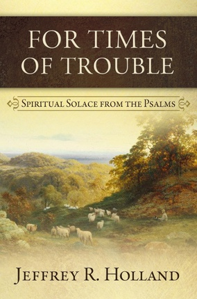 Image for For Times Of Trouble -  Spiritual Solace From The Psalms