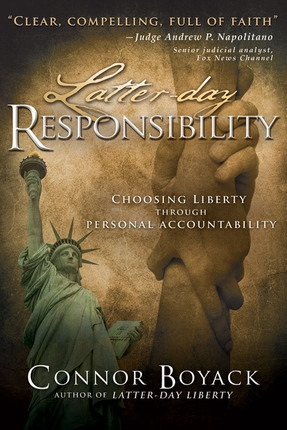 Image for Latter-Day Responsibility -  Choosing Liberty Through Personal Accountability