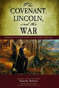 Image for The Covenant, Lincoln, and the War Perserving The Sacred Promise Of One Nation Under God