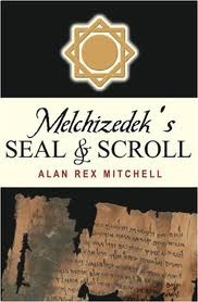 Image for Melchizedek's Seal and Scroll