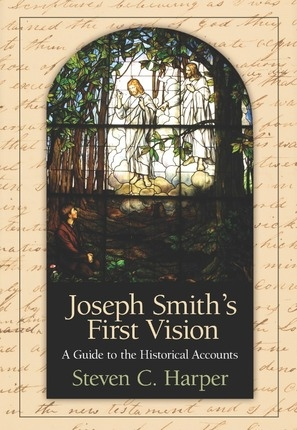Image for Joseph Smith's First Vision -  A Guide to The Historical Account