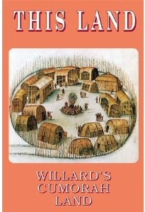 Image for This Land - Willard's Cumorah Land (by Willard Bean, Posthumously)