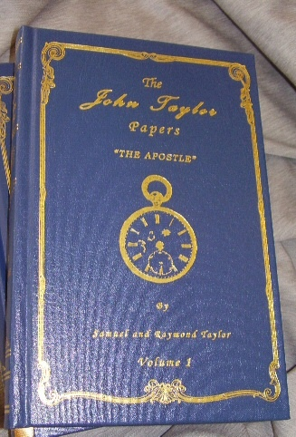 Image for THE JOHN TAYLOR PAPERS - 2 VOL SET -  Vol 1, 1836-1877 the Apostle and Vol 2, 1877-1887 the President