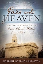 Image for Gaze Into Heaven -  Near-Death Experiances in Early Church History