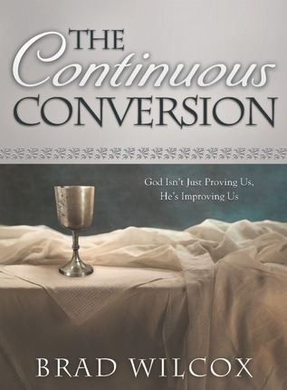 Image for The Continuous Conversion -  God Isn't Just Proving Us, He's Improving Us