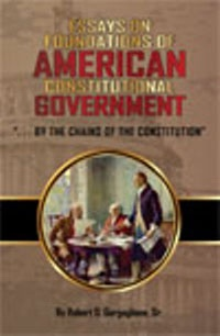 Image for Essays on Foundations of American Constitutional Government