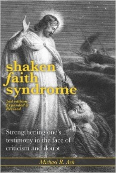 Image for SHAKEN FAITH SYNDROME - Strengthening One's Testimony in the Face of Criticism and Doubt