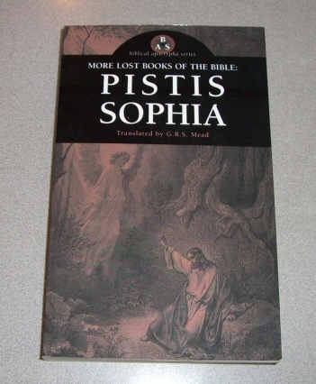 Image for More Lost Books of the Bible  Pistis Sophia