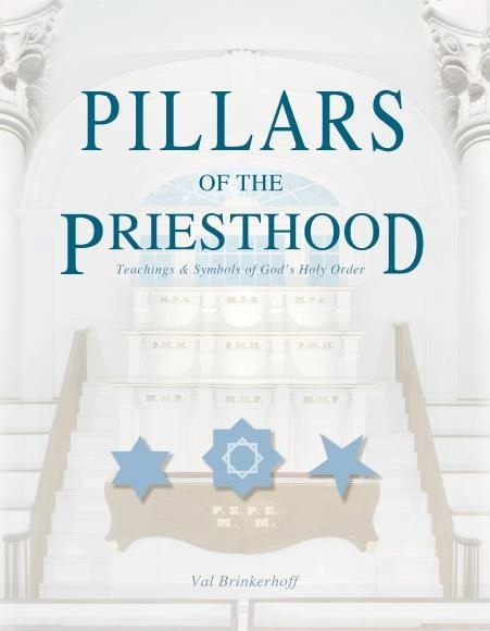 Image for Pillars of the Priesthood -  Teachings and Symbols of God's Holy Order