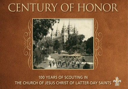 Image for Century of Honor -  100 Years of Scouting in the Church of Jesus Christ of Latter-day Saints
