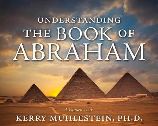 Image for Understanding the Book of Abraham -  A Guided tour