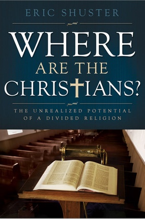 Image for Where Are the Christians? -   The Unrealized Potential of a Divided Religion