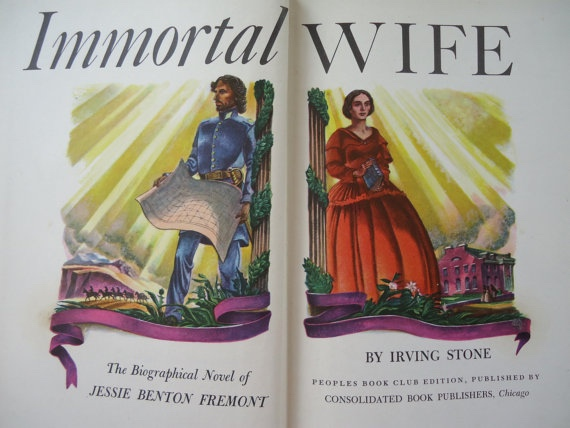 Image for Immortal Wife: The Biographical Novel of Jesse Benton Fremont
