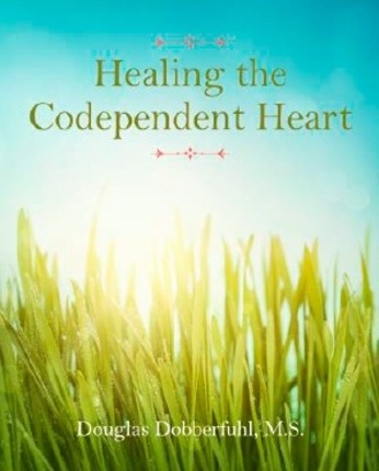 Image for Healing the Codependent Heart
