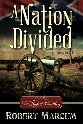 Image for A Nation Divided, Vol. 2  For Love of Country