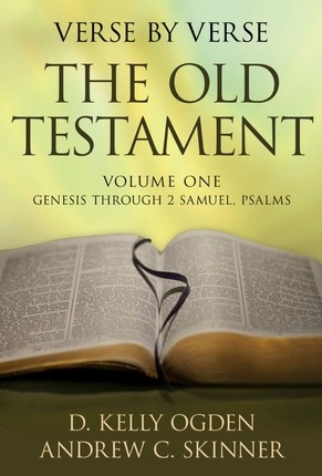 Image for Verse by Verse: The Old Testament -  Volume 1: Genesis Through 2 Samuel, Psalms