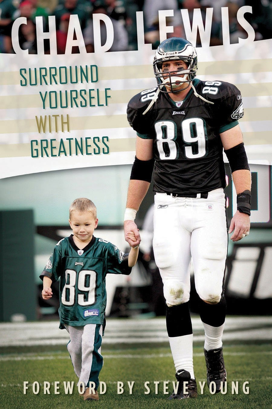 Image for Surround Yourself with Greatness - Chad Lewis Foreword by Steve Young