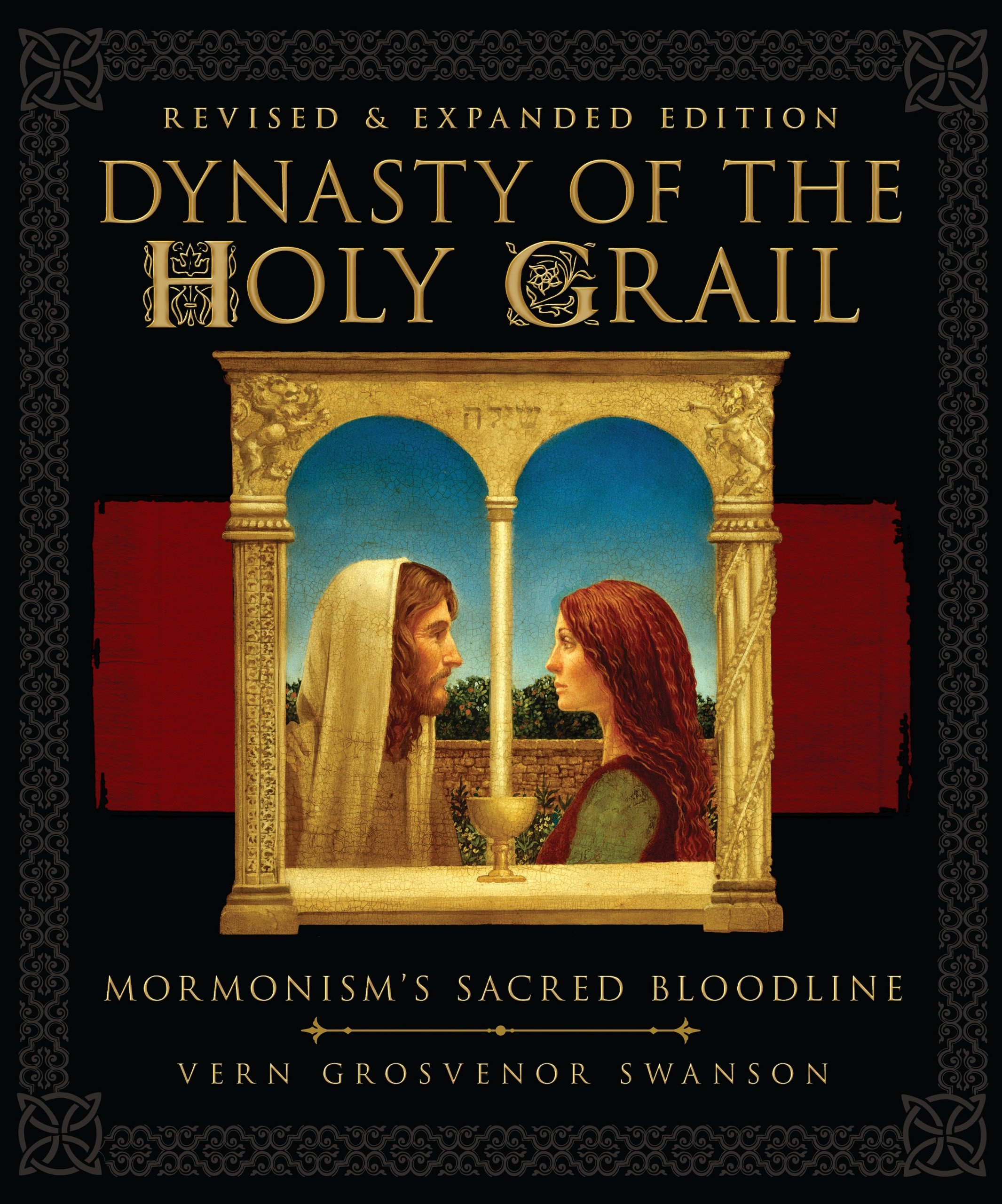 Image for DYNASTY OF THE HOLY GRAIL - Mormonism's Sacred Bloodline