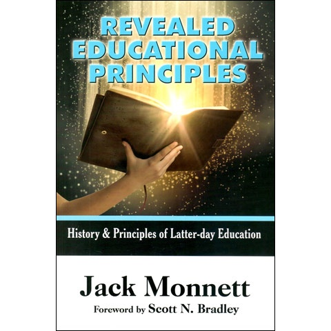 Image for Revealed Educational Principles & the Public Schools  A Look at Principle-Centered Education Through the Prophets and LDS Educational History