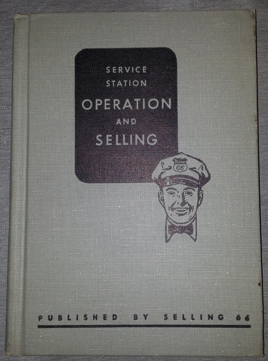 Image for Service Station Operation and Selling -   (A Handbook for Management and Training Manual for Driveway Salesmen)