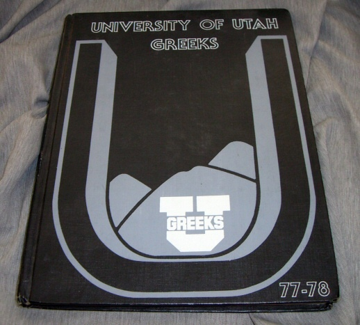 Image for Greek Book; University of utah Fraternity / Sorority 1977-1978; Volume 3 [Yearbook]