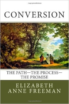 Image for Conversion -   The Path - The Process - The Promise