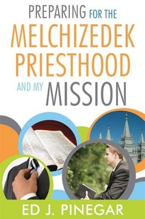 Image for Preparing For the Melchizedek Priesthood And My Mission