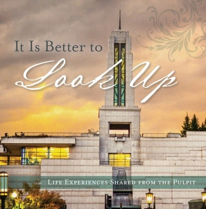Image for It is Better to Look Up;   Life Experiences from the Pulpit