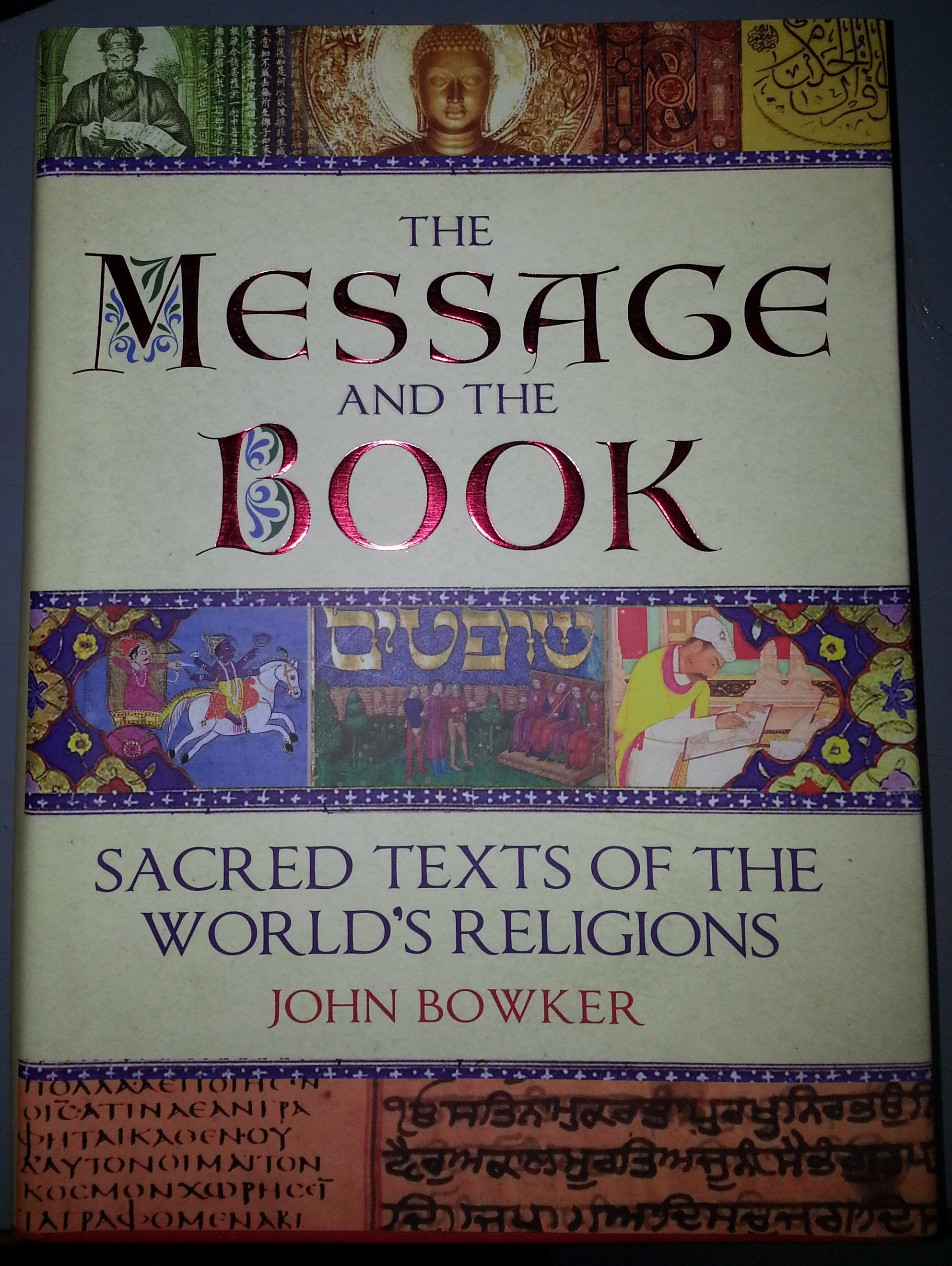 Image for The Message and the Book;   Sacred Texts of the World's Religions