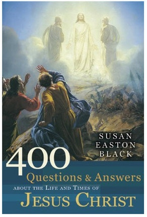 Image for 400 Questions and Answers About the Life and Times of Jesus Christ