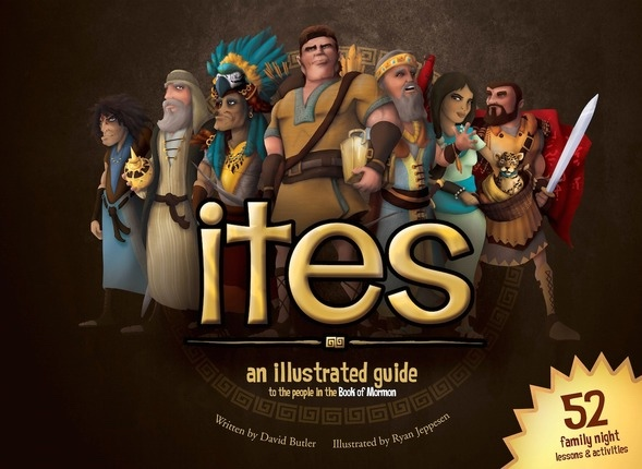 Image for Ites;  An Illustrated Guide to the People in the Book of Mormon